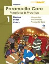 Paramedic Care: Principles and Practice; Volume 1, Introduction to Advanced Prehospital Care (3rd Edition) - Bryan E. Bledsoe, Robert S. Porter, Richard A. Cherry