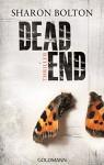 Dead End - Lacey Flint 2: Thriller - Sharon Bolton, Marie-Luise Bezzenberger