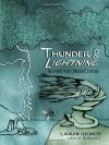 Thunder & Lightning: Weather Past, Present, Future - Lauren Redniss