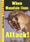 When Mountain Lions Attack! - Sarah Hansen