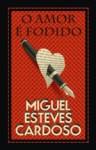 O Amor é Fodido - Miguel Esteves Cardoso, Rui Ricardo
