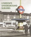London's Underground Suburbs - Dennis Edwards
