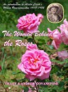 The Women Behind the Roses: An Introduction to Alister Clark's Rose-Namesakes 1915-1952 - Tilley Govanstone, Andrew Govanstone
