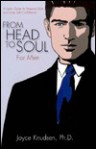 From Head to Soul for Men: A Daily Guide to Personal Style and Inner Self Confidence - Joyce Knudsen, Michael Clark