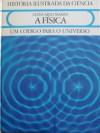 A Física, um código para o universo - Giancarlo Masini, João Seabra