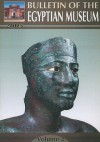 Bulletin of the Egyptian Museum, Volume 2 - Supreme Council of Antiquities