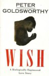 Wish - Peter Goldsworthy, James Bradley