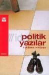 Politik Yazılar - Perihan Mağden