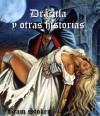 Bram Stoker: Dracula y obras selectas - Bram Stoker