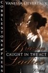 Caught in the Act - Vanessa Devereaux