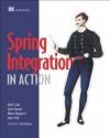 Spring Integration in Action - Mark Fisher, Jonas Partner, Marius Bogoevici, Iwein Fuld