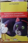 Storia di una gabbianella e del gatto che le insegnò a volare - Luis Sepúlveda - Luis Sepúlveda