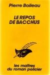 Le repos de Bacchus - Pierre Boileau