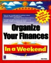 Organize Your Finances in a Weekend with Quicken Deluxe 99 - Diane Tinney, Michael Meadhra, Gail Perry