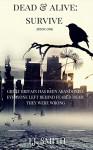 Dead & Alive: Survive - I.J Smith