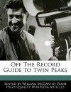 Off the Record Guide to Twin Peaks - William McCarthy
