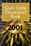 God's Little Devotional Book for the Class of 2001 - Honor Books
