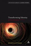 Transforming Identity: The Ritual Transition from Gentile to Jew ? Structure and Meaning - Avi Sagi, Zvi Zohar