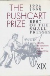 Pushcart Prize: Best of Small Presses, 1994-1995 Ed. - Bill Henderson