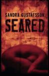 Seared - Sandra Gustafsson