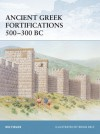 Ancient Greek Fortifications 500-300 BC - Nic Fields