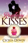 Raspberry Kisses (The Bakery Romance Series Book 1) - Cecelia Dowdy