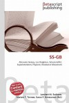 SS-GB - Lambert M. Surhone, VDM Publishing, Susan F. Marseken