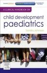 A Clinical Handbook on Child Development Paediatrics - Sandra Johnson