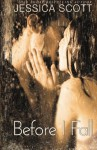 Before I Fall (Falling) (Volume 1) - Jessica Scott