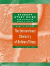 The Extraordinary Chemistry of Ordinary Things, Study Guide - Carl H. Snyder