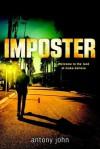 Imposter - Antony John