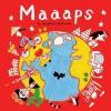 Maaaps: 19 Hand-Drawn Maps of Fun-Filled, World-Class Cities - Aunyarat Watanabe, Nate Padavick