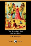 The Butterfly's Ball - R.M. Ballantyne