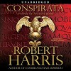 Conspirata: A Novel of Ancient Rome - Simon Jones, Robert Harris