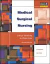 Medical-Surgical Nursing (3-Book Package Includes: Lemone: Medical-Surgical Nursing, Crit Thinking in Client Care 2E + Corbett: Lab Tests & Diagnostic Procedures 5E + Beasley: Understanding EKGs 1E - Gerald D. Nash, Priscilla LeMone, Brenda M. Beasley