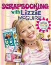 Scrapbooking with Lizzie McGuire - Carol Field Dahlstrom