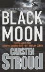 Black Moon - Carsten Stroud