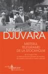 Misterul telegramei de la Stockholm din 23 august 1944 şi unele amănunte aproape de necrezut din preajma dramaticei noastre capitulări - Neagu Djuvara