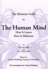 The Miniature Guide to The Human Mind - Linda Elder, Richard Paul
