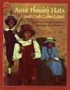 Aunt Flossie's Hats and Crab Cakes Later - Elizabeth Howard, James E. Ransome
