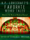 H.P. Lovecraft's Favorite Weird Tales: Discover the Roots of Modern Horror! - Anderson Douglas A.