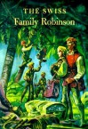 The Swiss Family Robinson - Johann David Wyss, William H. Kingston, Lynd Kendall Ward