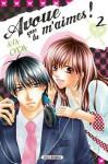 Avoue que tu m'aimes! #02 - Aya Oda