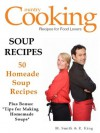 Soup Recipes - 50 Homemade Soup Recipes - Tips in Making Homemade Soups - M. Smith, R. King, SMGC Publishing