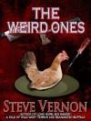 The Weird Ones - Steve Vernon