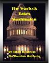 The Warlock Takes Washington (The Mountain Man Series Book 12) - Robert M. Johnson