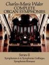 Complete Organ Symphonies, Series II - Charles-Marie Widor
