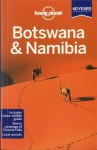 Lonely Planet Botswana & Namibia (Travel Guide) - Alan Murphy, Anthony Ham, Trent Holden, Kate Morgan