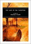 Last of the Thorntons - Horton Foote