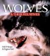Wolves & Their Relatives - Erik D. Stoops, Dagmar Fertl